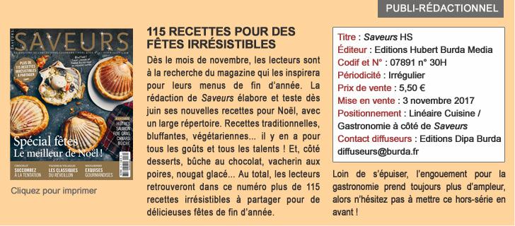 SAVEURS : 115 RECETTES POUR DES FÊTES IRRESISTIBLES